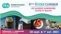 """5ème Ecole Clinique SFN """"Les Allergies Alimentaires, Mythes et Réalités"""""""