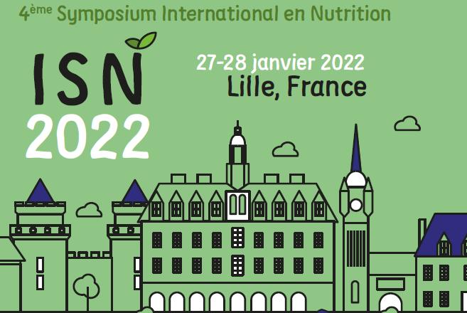 4th International Symposium on Nutrition (ISN 2022) ; Agriculture urbaine, alimentation durable et santé : rencontre entre acteurs territoriaux et scientifiques